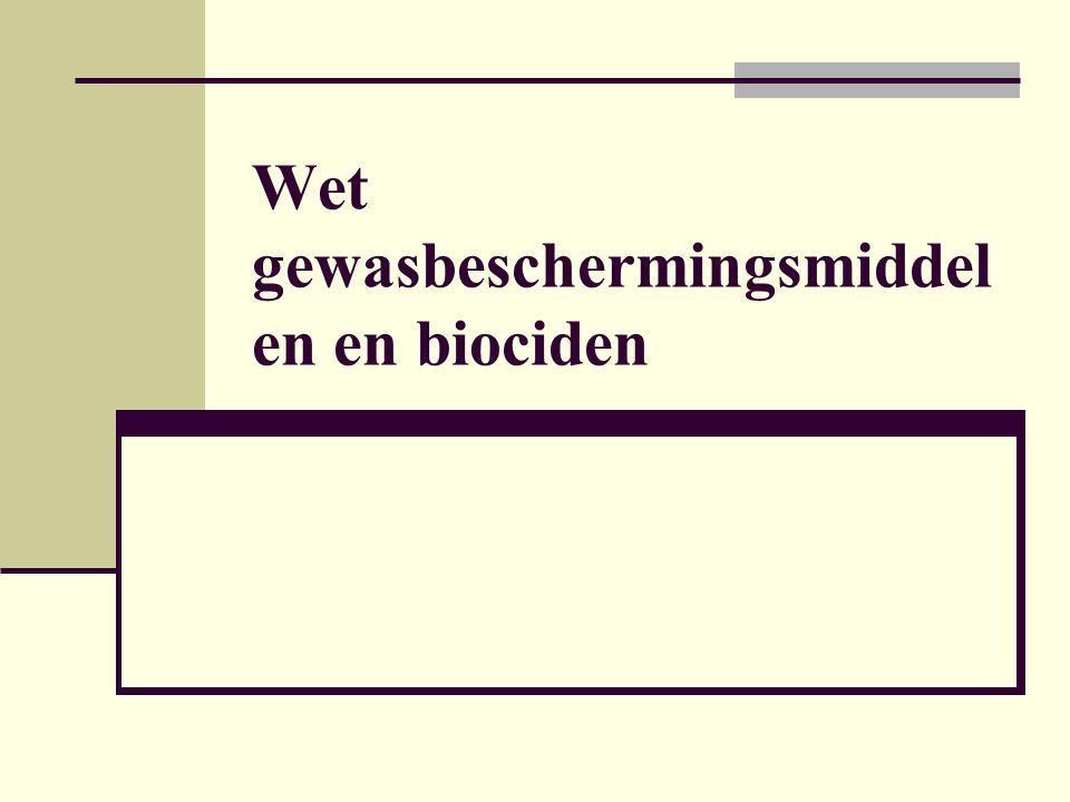 Wet gewasbeschermingsmiddel en en biociden