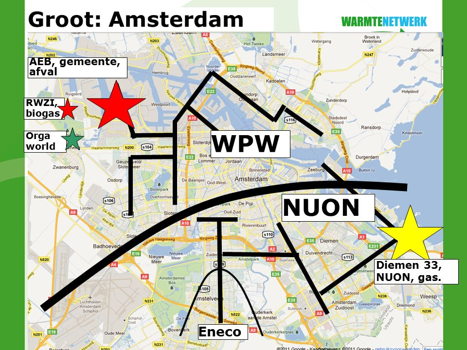 NUON Diemen 33, NUON, gas. Eneco Groot: Amsterdam RWZI, biogas Orga world AEB, gemeente, afval WPW