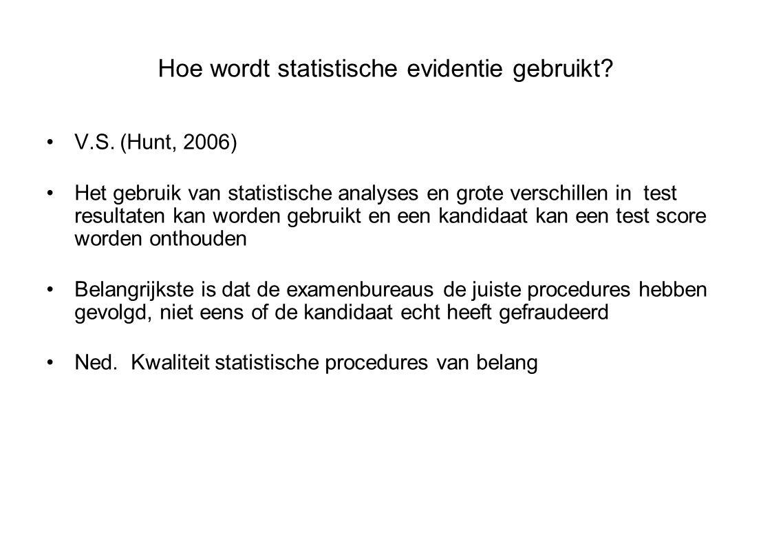 Hoe wordt statistische evidentie gebruikt. V.S.