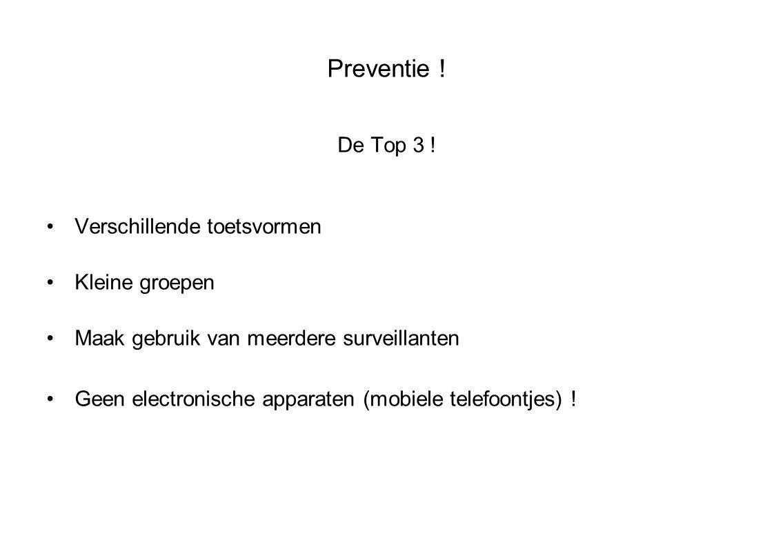 Preventie . De Top 3 .