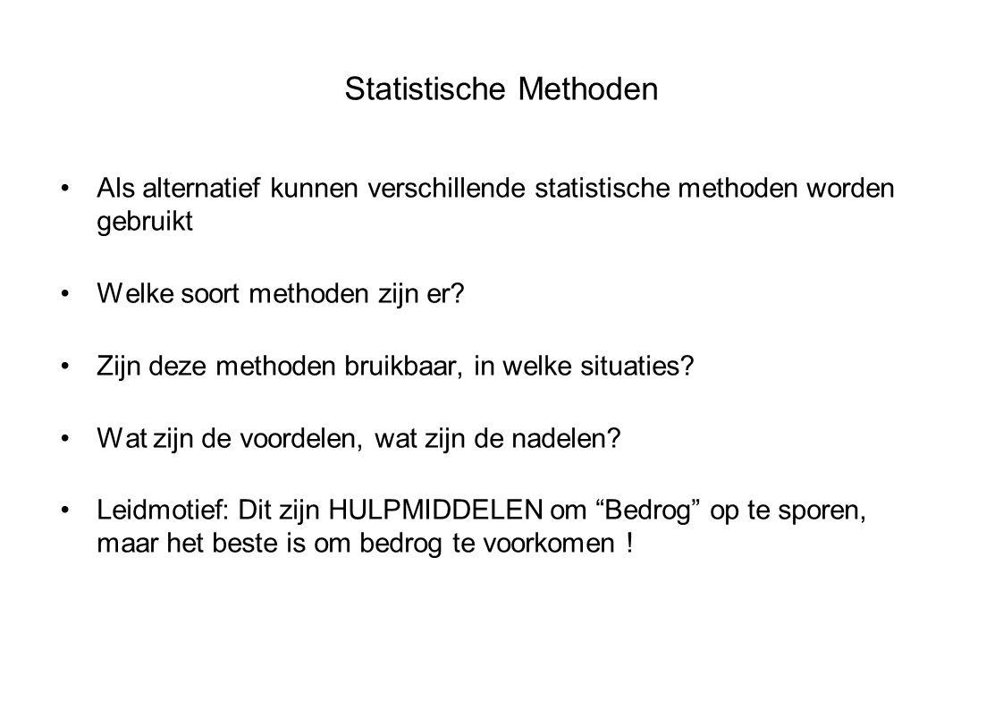 Statistische Methoden Als alternatief kunnen verschillende statistische methoden worden gebruikt Welke soort methoden zijn er.