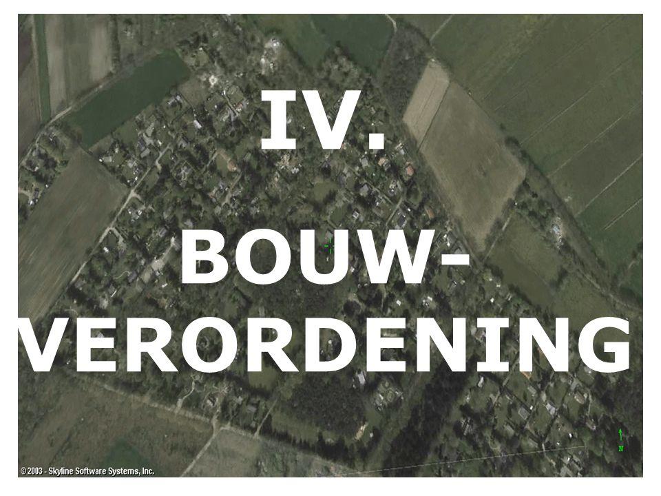IV. BOUW- VERORDENING