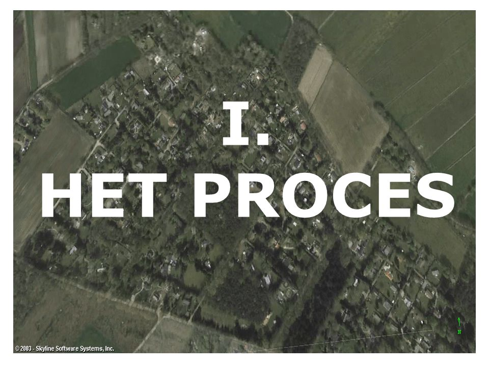 I. HET PROCES