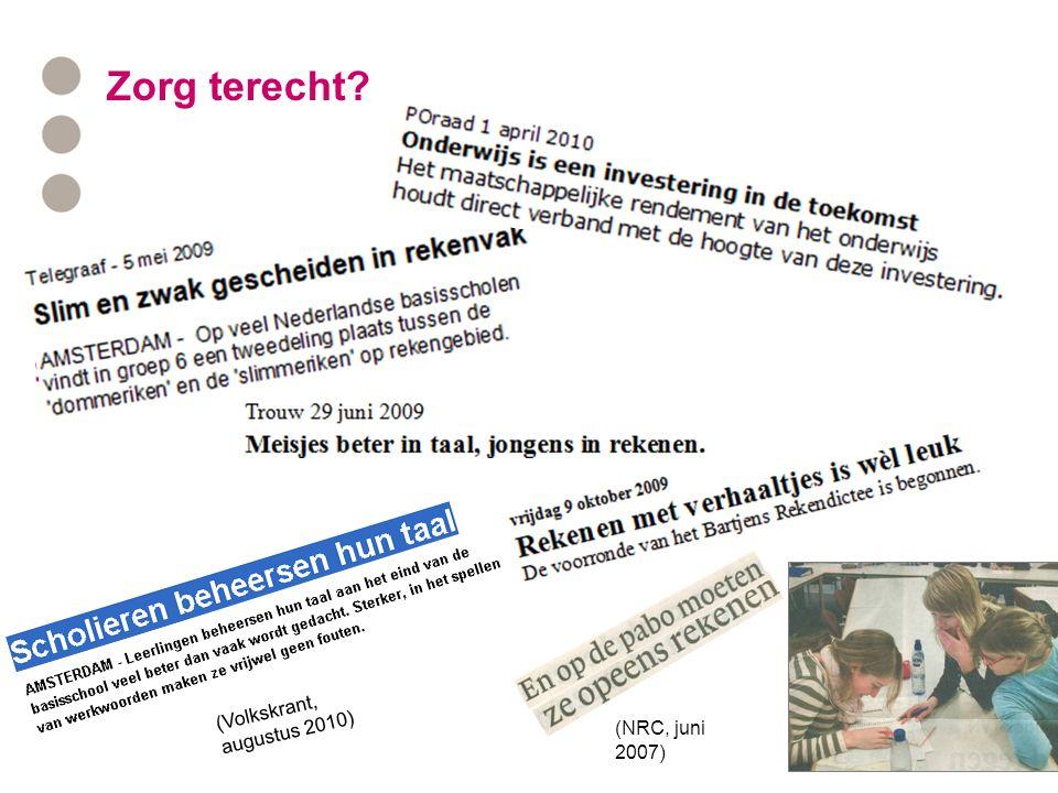 Zorg terecht (NRC, juni 2007) (Volkskrant, augustus 2010)