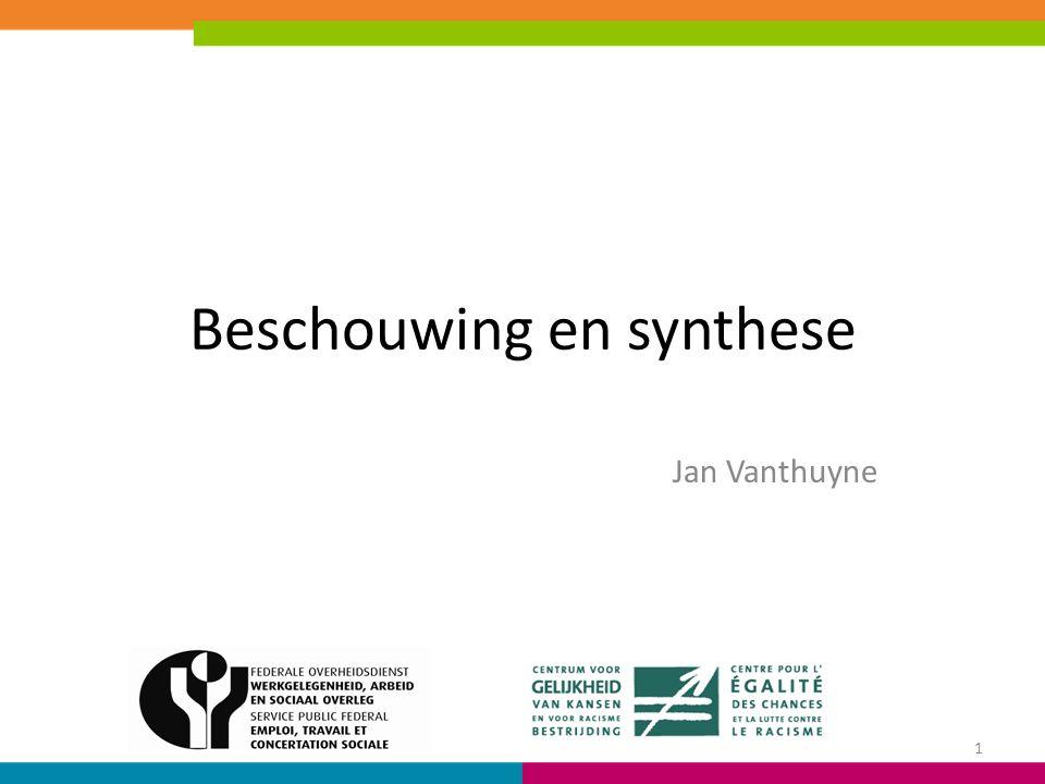 Beschouwing en synthese Jan Vanthuyne 1