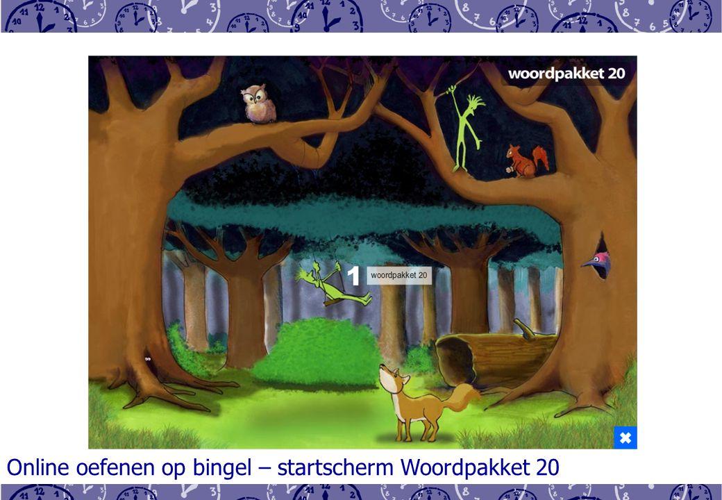 Online oefenen op bingel – startscherm Woordpakket 20
