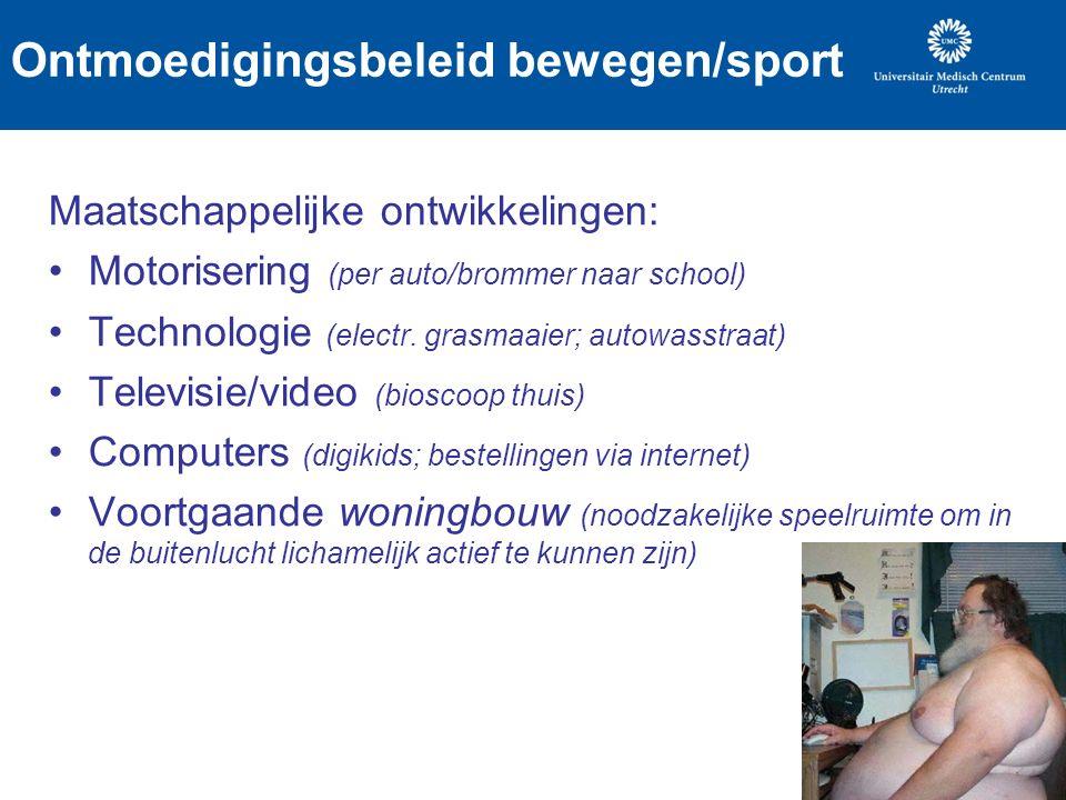 Ontmoedigingsbeleid bewegen/sport Maatschappelijke ontwikkelingen: Motorisering (per auto/brommer naar school) Technologie (electr.