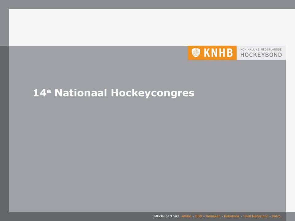 Sinds 2005 official supplier van de KNHB Bijdragen aan professionalisering van hockeyverenigingen en de KNHB 30 mei 2016 52 10 vragen die hockeybestuurders bezighouden