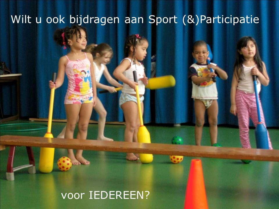 Wilt u ook bijdragen aan Sport (&)Participatie voor IEDEREEN