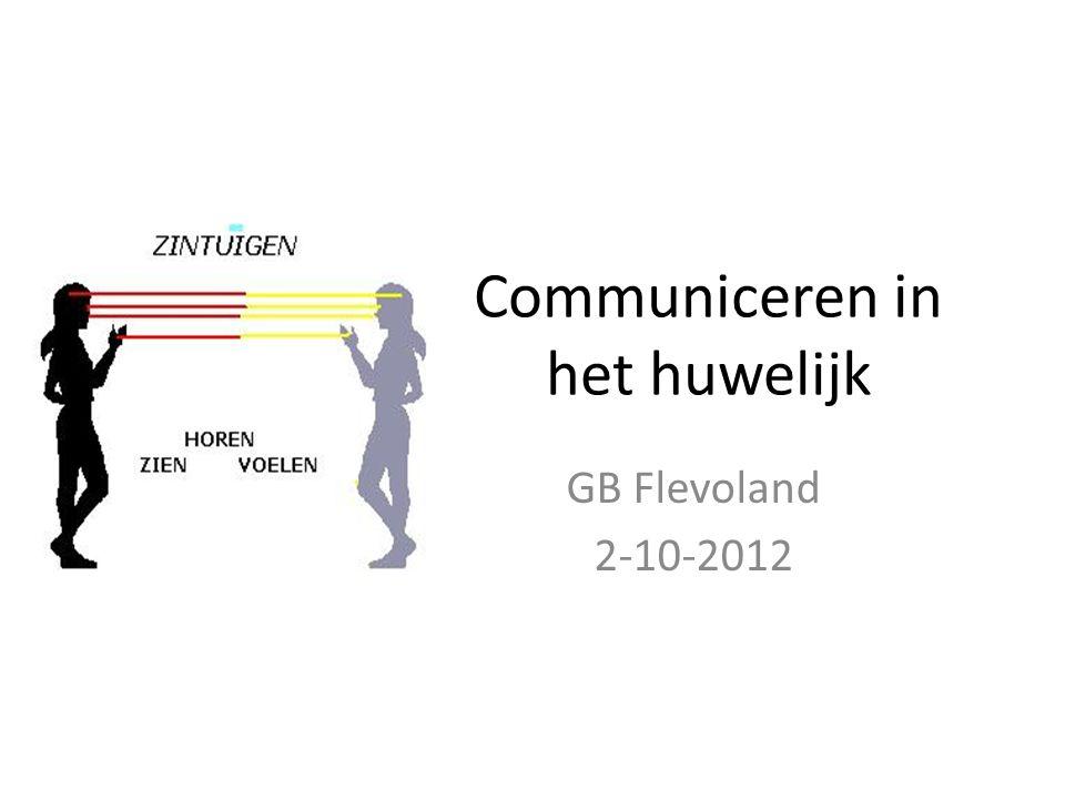 Communiceren in het huwelijk GB Flevoland 2-10-2012