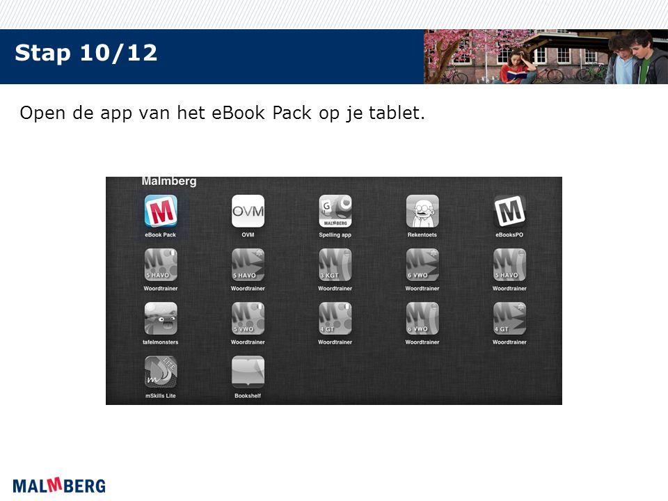 Stap 10/12 Open de app van het eBook Pack op je tablet.