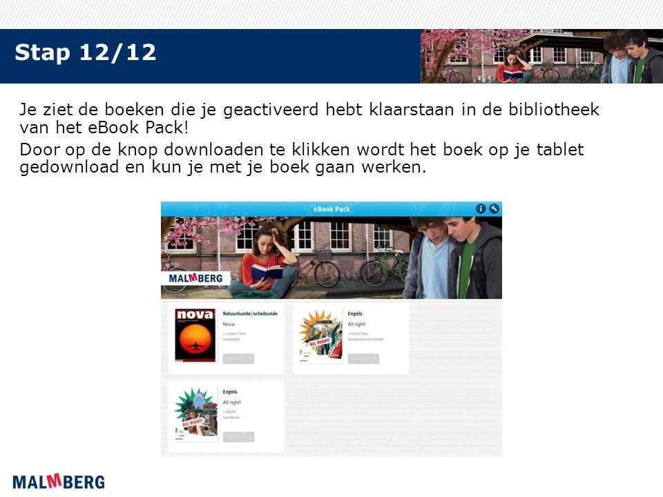 Stap 12/12 Je ziet de boeken die je geactiveerd hebt klaarstaan in de bibliotheek van het eBook Pack.