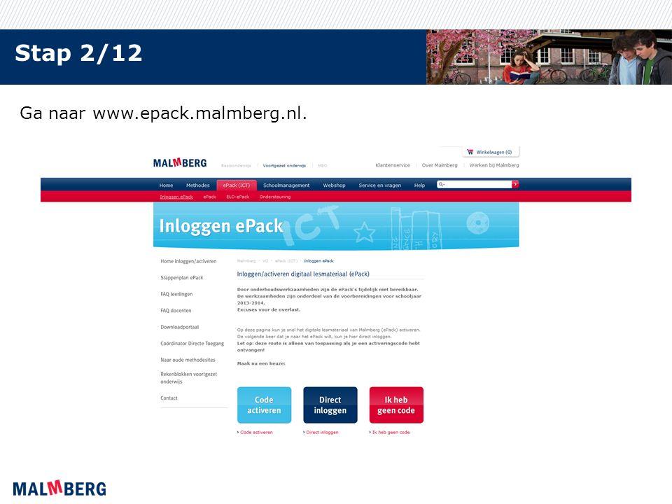 Stap 2/12 Ga naar www.epack.malmberg.nl.