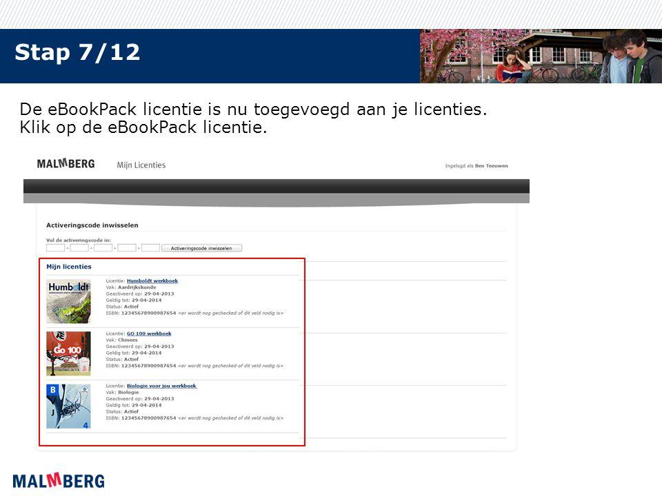 Stap 7/12 De eBookPack licentie is nu toegevoegd aan je licenties. Klik op de eBookPack licentie.
