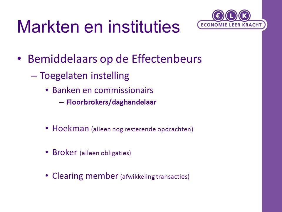 Markten en instituties Bemiddelaars op de Effectenbeurs – Toegelaten instelling Banken en commissionairs – Floorbrokers/daghandelaar Hoekman (alleen n