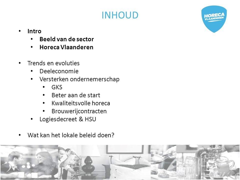 Intro Beeld van de sector België 57.017 ondernemingen 119.263 werknemers Vlaanderen 33.195 ondernemingen 68.424 werknemers Vlaams-Brabant 4.646 ondernemingen 10.279 werknemers