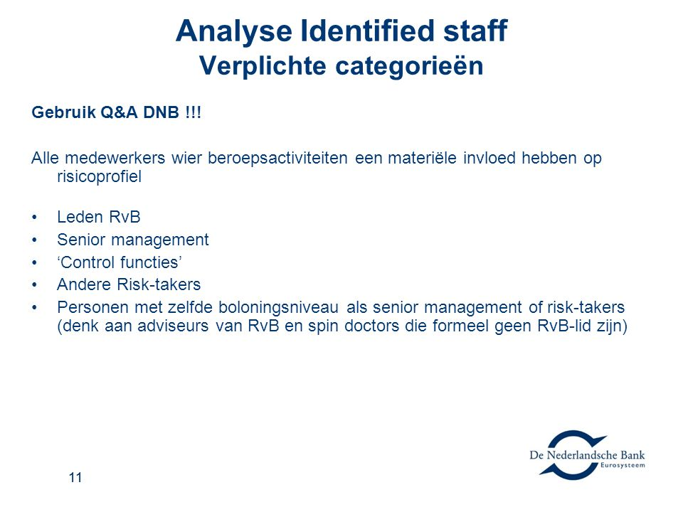 11 Analyse Identified staff Verplichte categorieën Gebruik Q&A DNB !!.