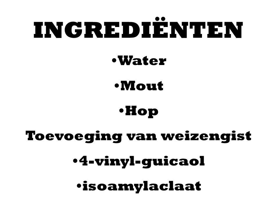 INGREDIËNTEN Water Mout Hop Toevoeging van weizengist 4-vinyl-guicaol isoamylaclaat