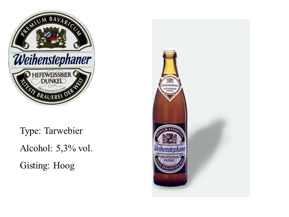 Type: Tarwebier Alcohol: 5,3% vol. Gisting: Hoog
