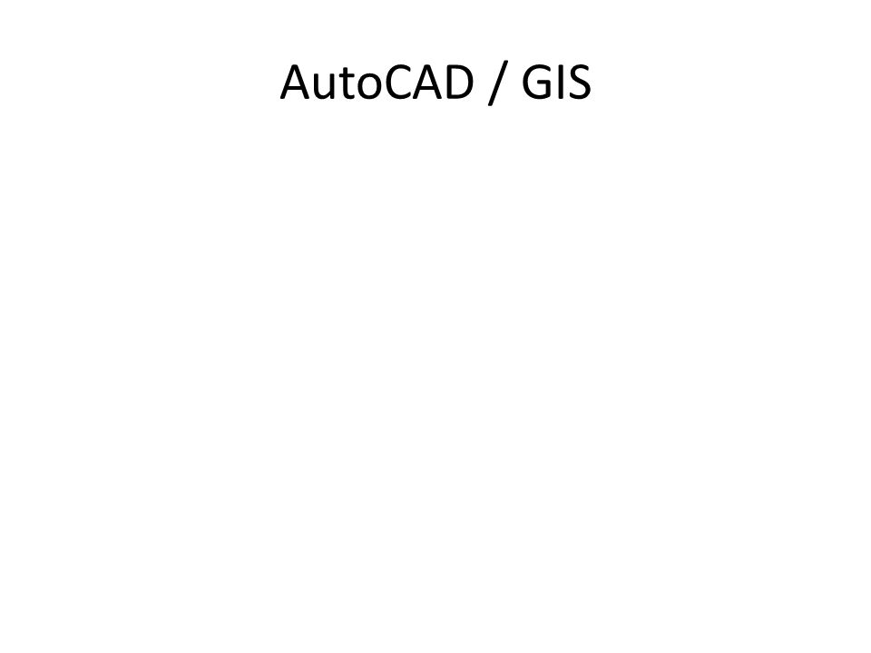 AutoCAD / GIS