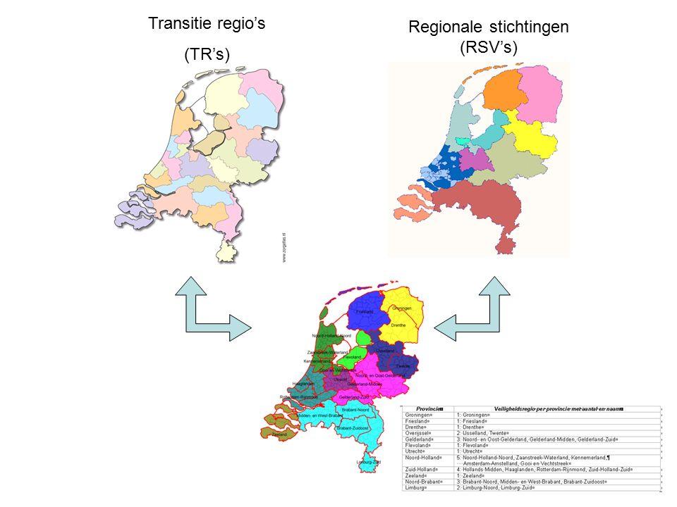 Transitie regio's (TR's) Regionale stichtingen (RSV's)