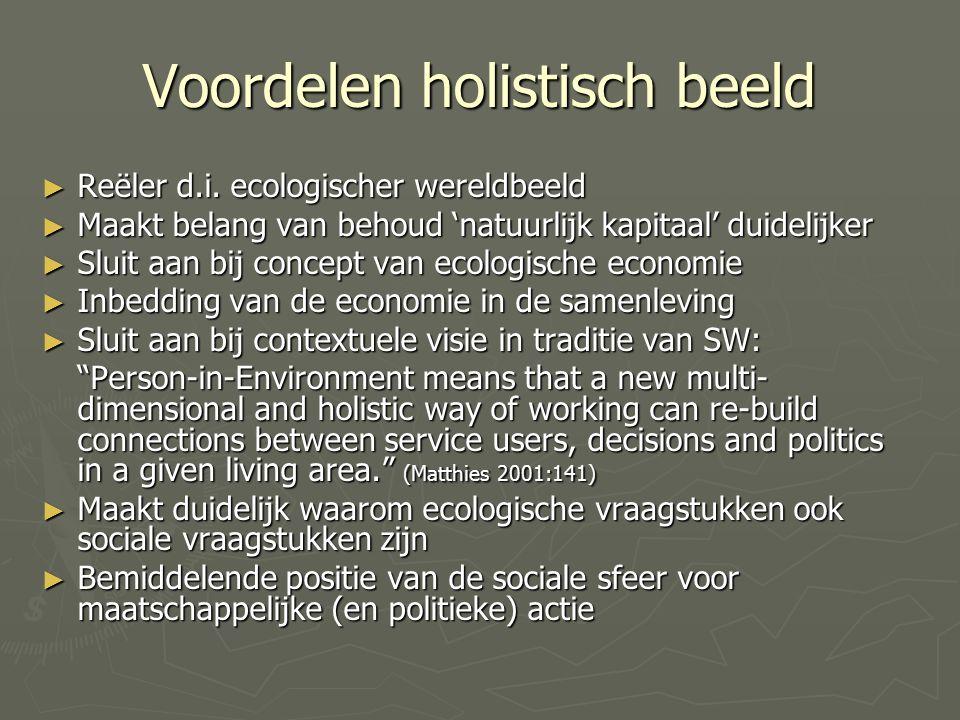 Voordelen holistisch beeld ► Reëler d.i.