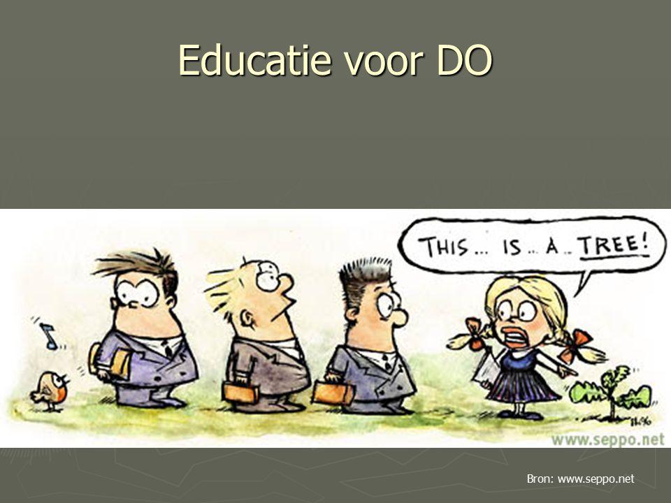 Educatie voor DO Bron: www.seppo.net