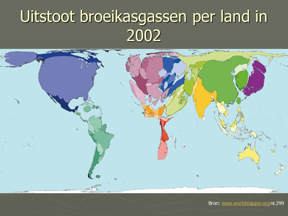 Uitstoot broeikasgassen per land in 2002 Bron: www.worldmapper.org nr.299www.worldmapper.org