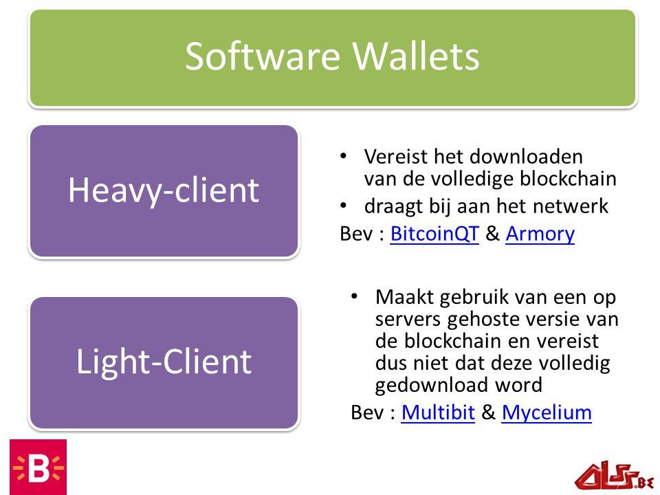 Vereist het downloaden van de volledige blockchain draagt bij aan het netwerk Bev : BitcoinQT & ArmoryBitcoinQTArmory Software Wallets Heavy-clientLig