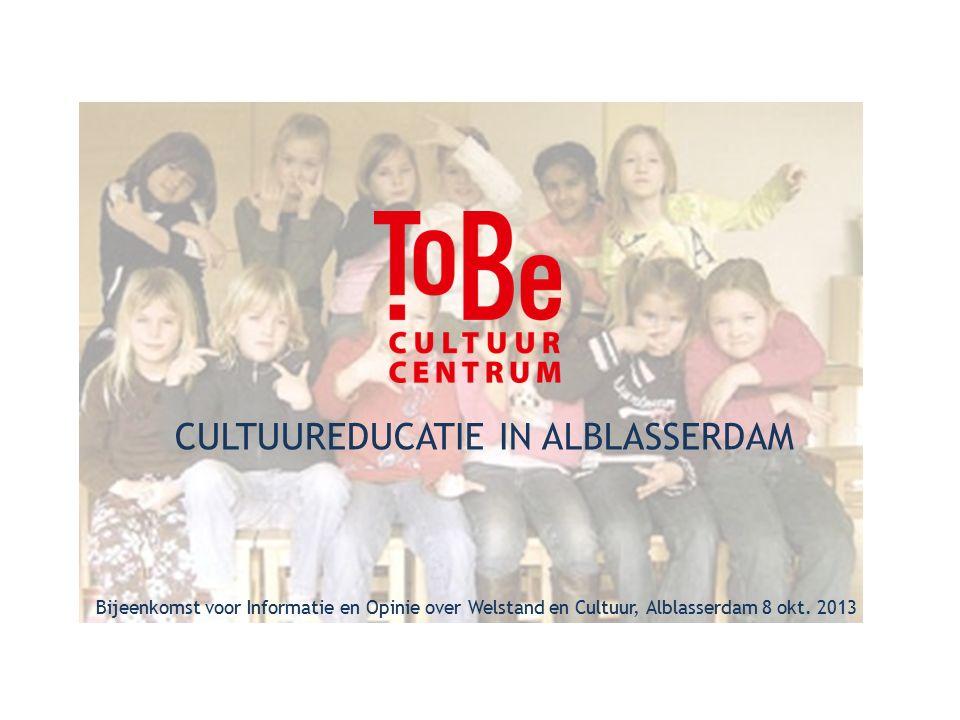 CULTUUREDUCATIE IN ALBLASSERDAM Bijeenkomst voor Informatie en Opinie over Welstand en Cultuur, Alblasserdam 8 okt.