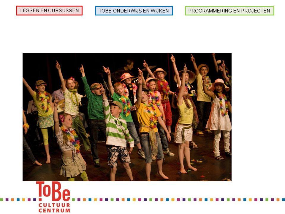 PROGRAMMERING EN PROJECTEN LESSEN EN CURSUSSEN TOBE ONDERWIJS EN WIJKEN Popcentrale Theater & DansKunst & Design Muziek Jeugd- theaterschool Brede school Kunstmenu'sCKV-workshops Muziekstroom Parkfestivals …… Bedrijfsactiviteiten Combinatiefunctie cultuur Maatwerkprojecten PO en VO ….