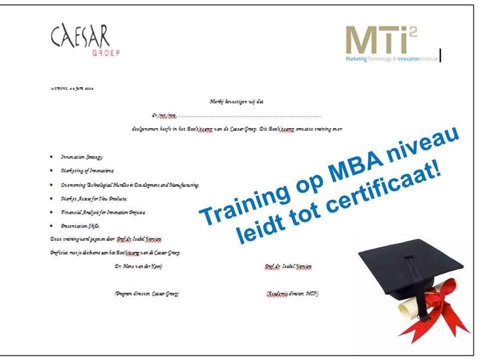 Training op MBA niveau leidt tot certificaat!
