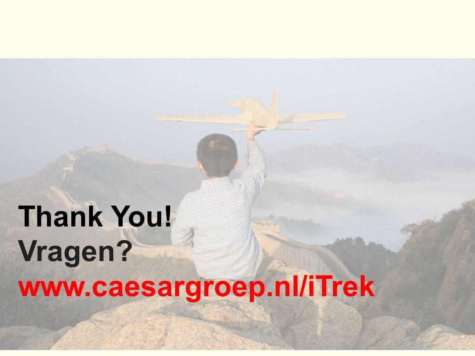 Thank You! Vragen www.caesargroep.nl/iTrek