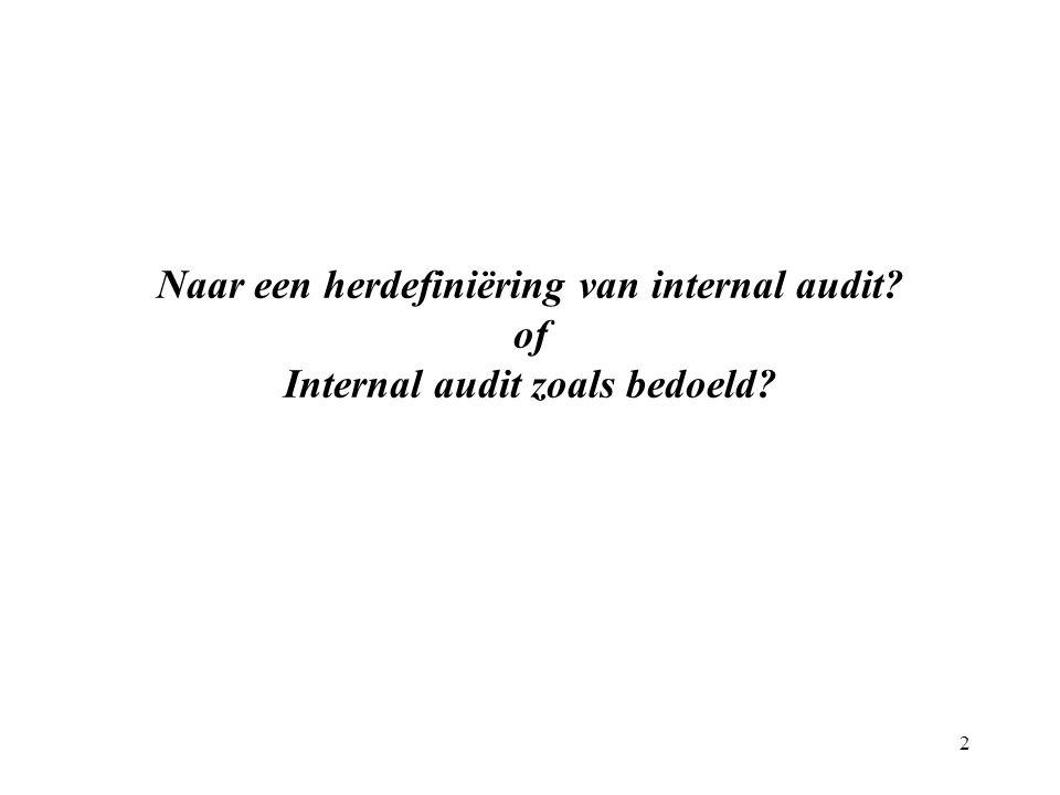 Naar een herdefiniëring van internal audit of Internal audit zoals bedoeld 2