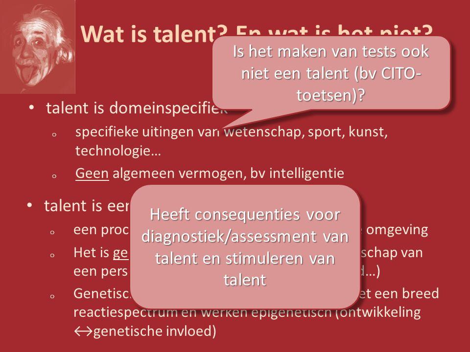 Talent bevorderen Effectieve talentcoaching Doorgaand monitoren van de veranderende individuele leerbehoefte Mogelijkheden bieden voor veranderende deliberate practice Ondersteunen van de focus op en motivatie voor leren en verbeteren Aandacht voor het dynamische, individu- specifieke netwerk van factoren dat ten grondslag ligt aan een bepaald talent