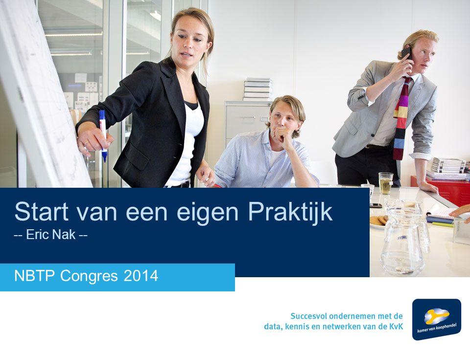Start van een eigen Praktijk -- Eric Nak -- NBTP Congres 2014