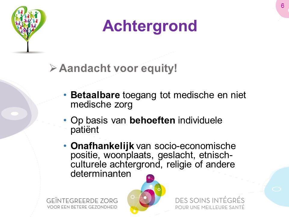 Achtergrond  Aandacht voor equity.