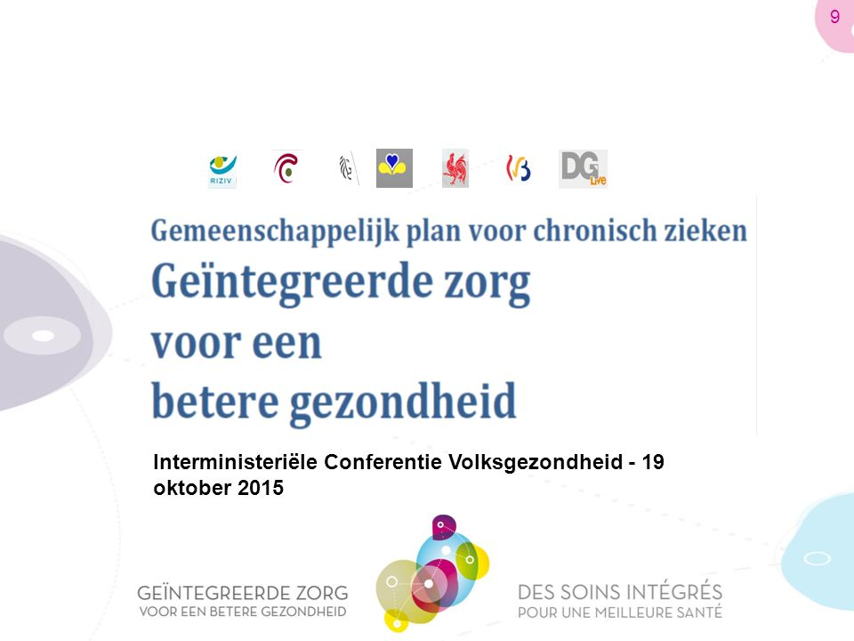 Interministeriële Conferentie Volksgezondheid - 19 oktober 2015 9