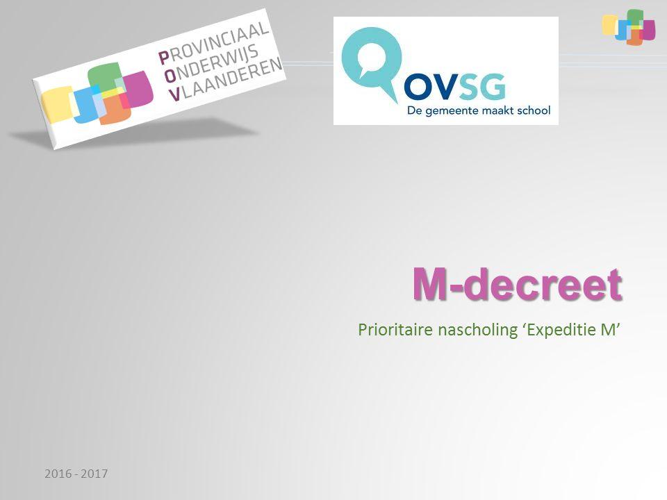 M-decreet Prioritaire nascholing 'Expeditie M' 2016 - 2017