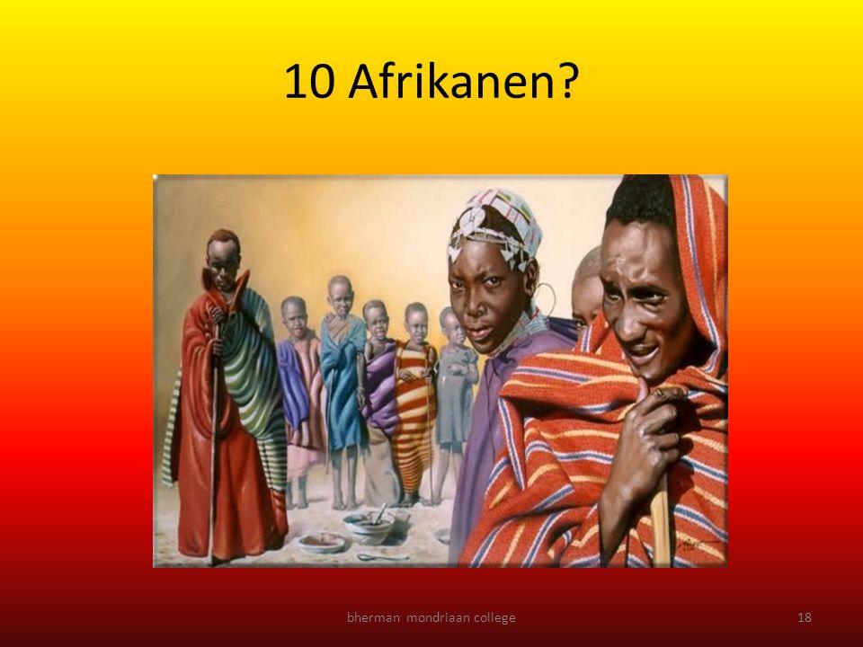 bherman mondriaan college18 10 Afrikanen?