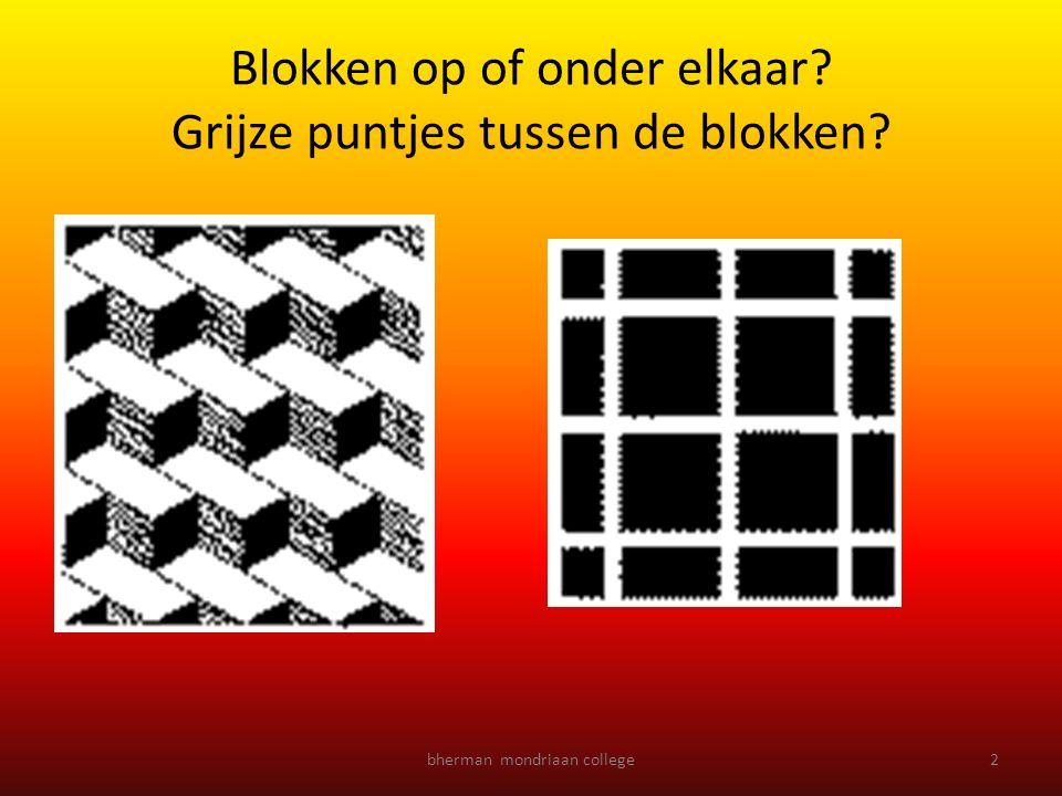 bherman mondriaan college2 Blokken op of onder elkaar? Grijze puntjes tussen de blokken?
