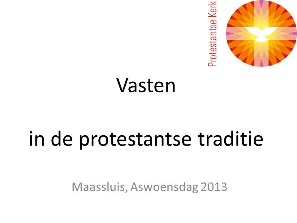 Vasten in de protestantse traditie Maassluis, Aswoensdag 2013