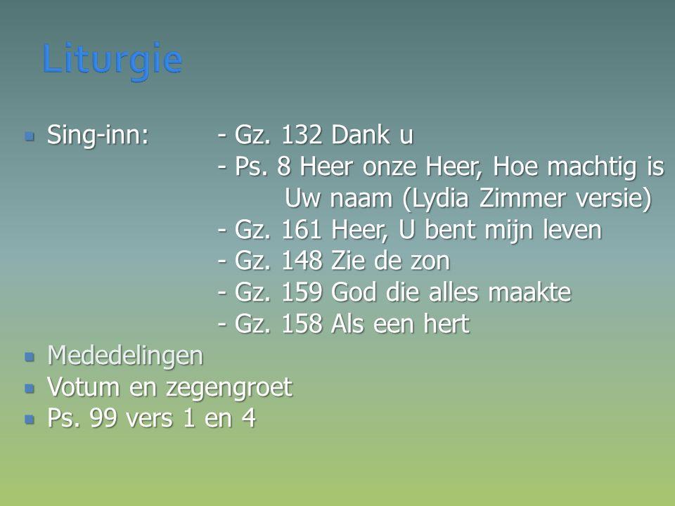  Sing-inn: - Gz. 132 Dank u - Ps.