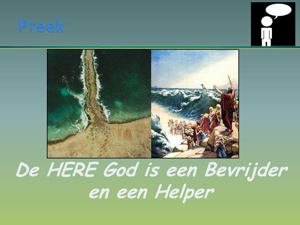 De HERE God is een Bevrijder en een Helper