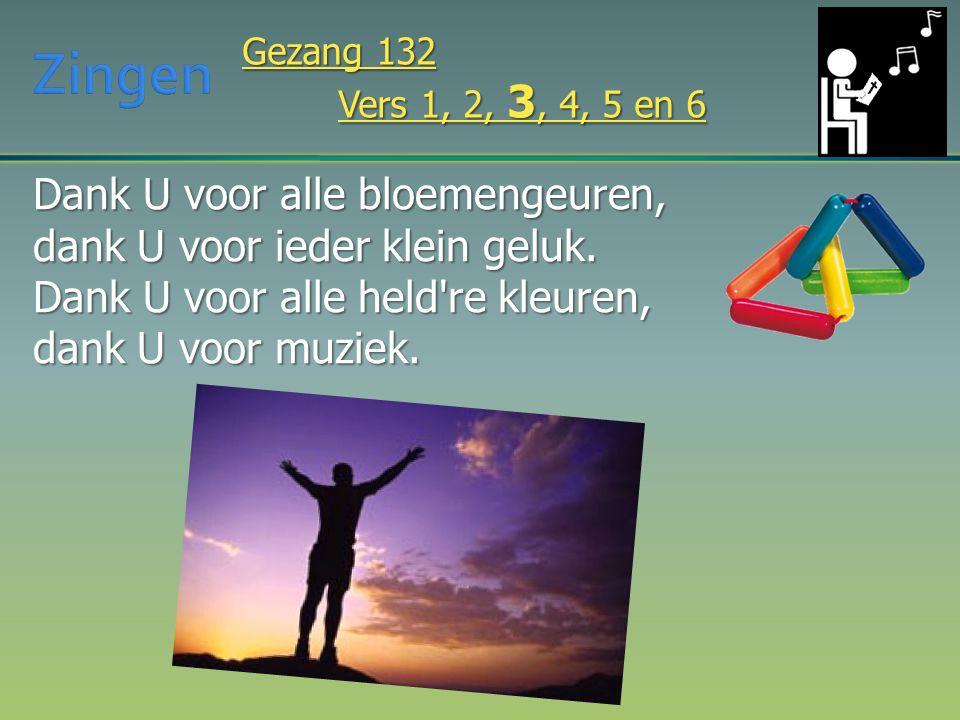  Sing-inn: - Gz.132 Dank u - Ps.