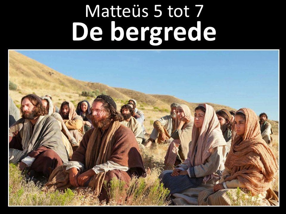 De bergrede Matteüs 5 tot 7
