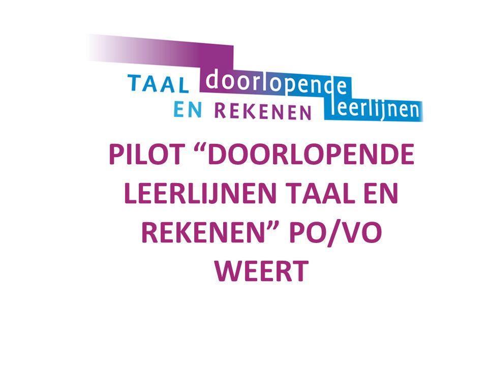 PILOT DOORLOPENDE LEERLIJNEN TAAL EN REKENEN PO/VO WEERT