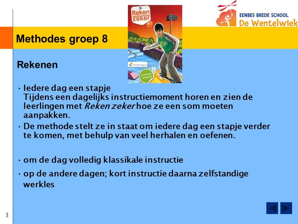 3 Methodes groep 8 Rekenen Iedere dag een stapje Tijdens een dagelijks instructiemoment horen en zien de leerlingen met Reken zeker hoe ze een som moeten aanpakken.