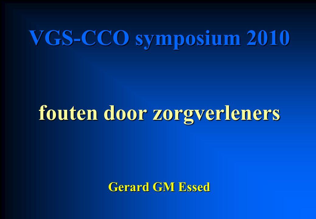 VGS-CCO symposium 2010 fouten door zorgverleners Gerard GM Essed