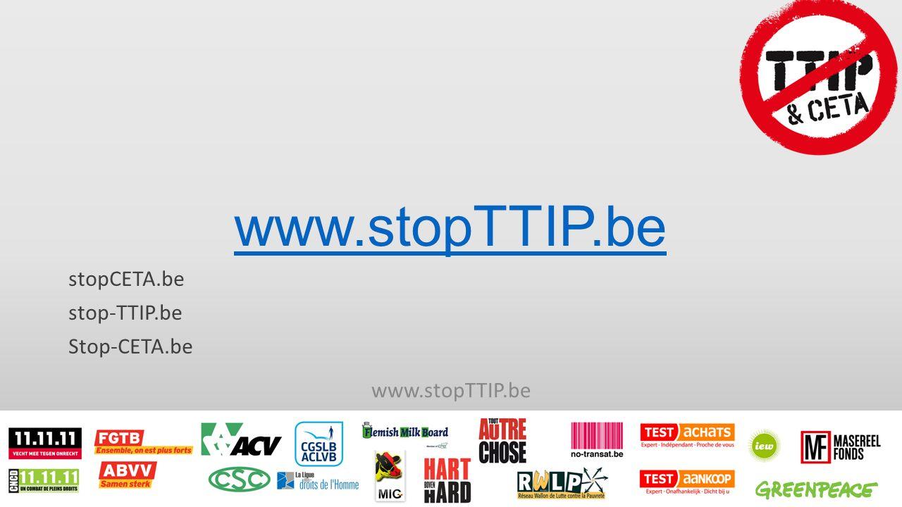stopCETA.be stop-TTIP.be Stop-CETA.be www.stopTTIP.be